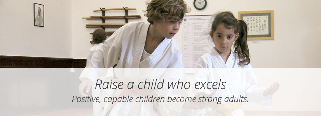 Raise a child who excels – Positive, capable children become strong adults